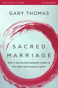 Sacred-Marriage-Participants-Guide-with-DVD-What-If-God-Designed-Marriage-to-Make-Us-Holy-More-Than-to-Make-Us-Happy-0