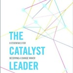 The Catalyst Leader DVD Based Study Kit 8 Essentials For Becoming A Change Maker Sale Previous Next